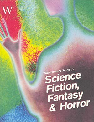Waterstone's Guide to Science Fiction, Fantasy and: Wake, Paul