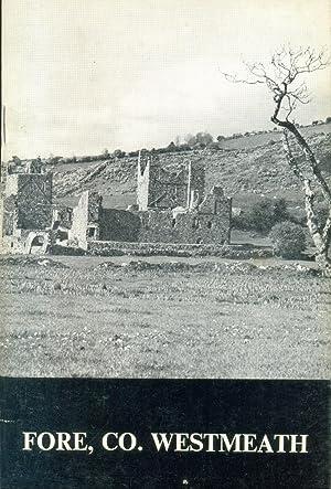 Fore, Co. Westmeath: Seadchomharthai Naisiunta na hEireann.: Leask, H.G.