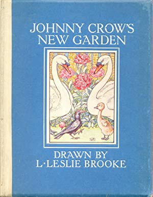 Johnny Crow's New Garden: Brooke, L. Leslie