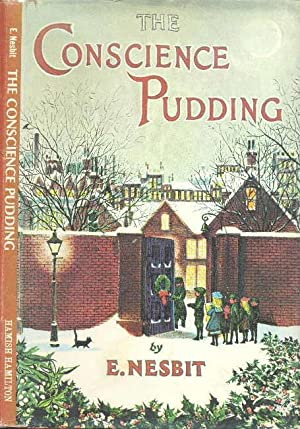 The Conscience Pudding: Nesbit, E.