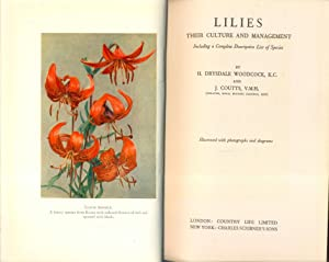 Lilies Their Culture and Management: H Drysdale Woodcock and j Coutts