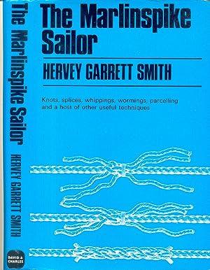 The Marlinspike Sailor: Smith, Hervey Garrett