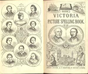 Warne's Victoria Picture Spelling Book . Compiled and edited by L. V. With . illustrations, from ...