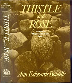 Thistle and Rose : A Study of: Ann Edwards Boutelle