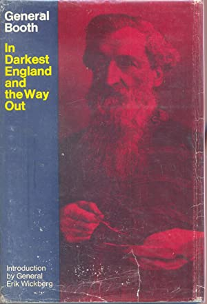 In Darkest England and the Way Out: Booth, William
