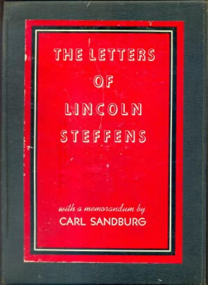 The Letters of Lincoln Steffens, 2 Volumes: Lincoln Steffens. Ella