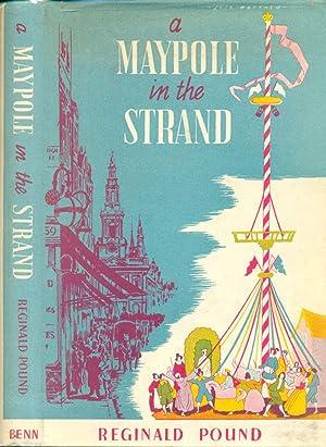 A Maypole in The Strand: Pound, Reginald