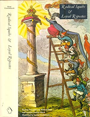 Radical Squibs & Loyal Ripostes: Satirical Pamphlets: Edgell Rickword