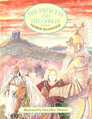 The Princess And The Goblin: Macdonald, George: Llewwllyn