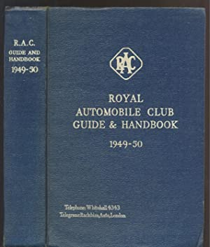 The Royal Automobile Club Guide and Handbook: The Royal Automobile
