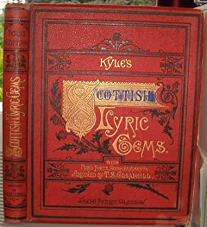 Kyles's Scottish Lyric Gems: A Collection of The Songs of Scotland