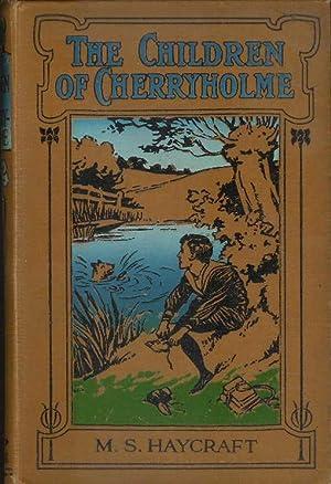 Children of Cherryholme, The: Haycraft, Margaret S.