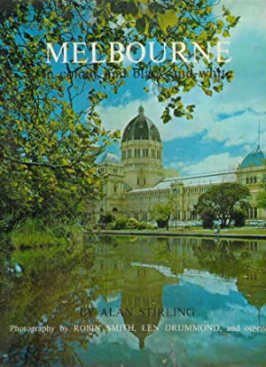 Melbourne. In Colour and black and White: Stirling, Alan