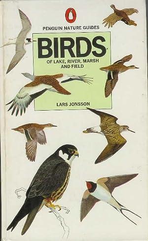 Birds of Lake, River, Marsh and Field: Jonsson, Lars; Flegg,