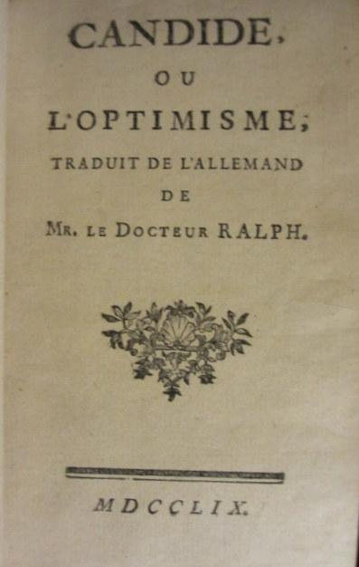 Candide Ou Loptimisme Traduit De Lallemand De Mr Le Docteur