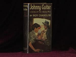 JOHNNY GUITAR: Chanslor, Roy