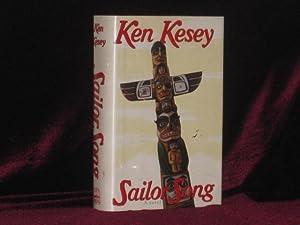 SAILOR SONG A Novel: Kesey, Ken (SIGNED)