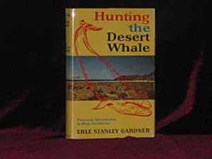 Hunting the Desert Whale (Inscribed Association copy)