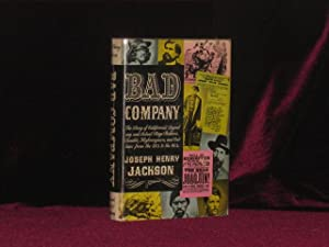 Bad Company [Inscribed Association copy]