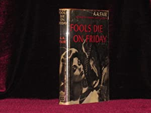 Fools Die on Friday: Fair, A. A.;
