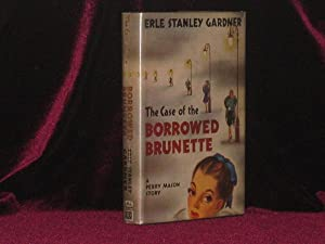 The Case of the Borrowed Brunette (Inscribed)