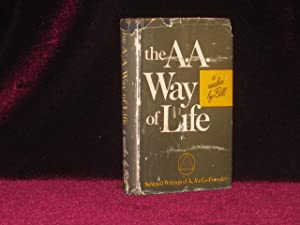 The A. A. Way of Life (Inscribed);: Wilson, Bill. Signed;