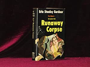 The Case of the Runaway Corpse (Inscribed Association Copy)