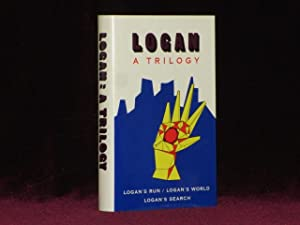 LOGAN: A TRILOGY. Logan's Run, Logan's World, Logan's Search