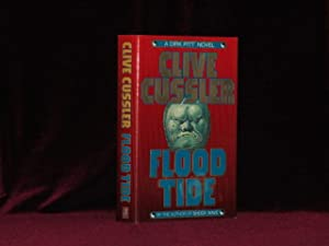Flood Tide. A Dirk Pitt Novel (Signed)