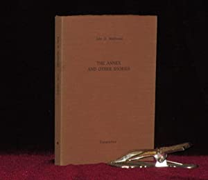 THE ANNEX AND OTHER STORIES. Mystery and Spy Authors in Signed Limited Editions No. 7