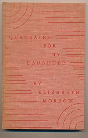 Quatrains for My Daughter: Morrow, Elizabeth Cutter
