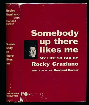 Somebody Up There Likes Me: Graziano, Rocky