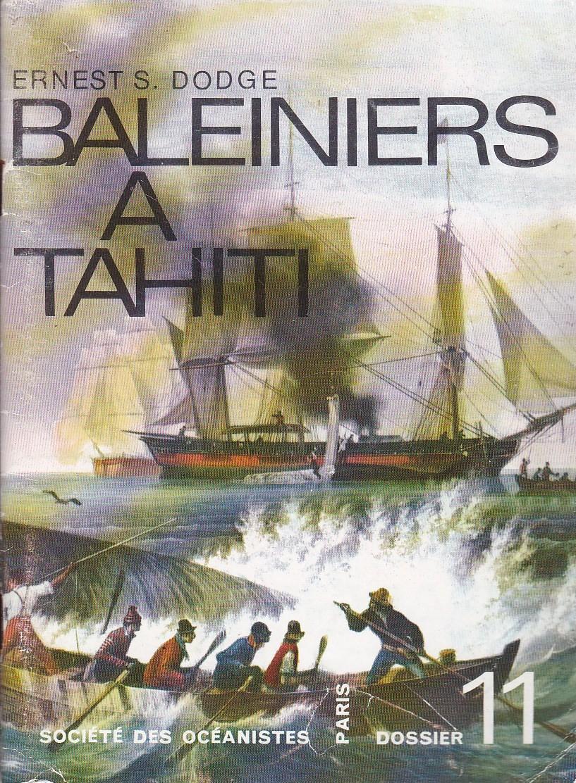 Dossier (11) : Baleiniers à Tahiti