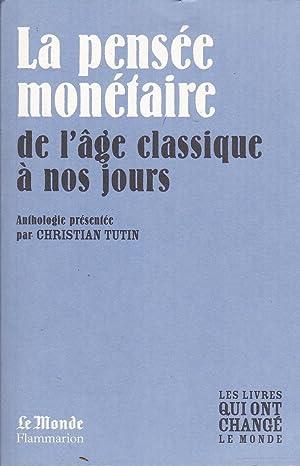 LA PENSÉE MONÉTAIRE DE L'AGE CLASSIQUE A: J. LOCKE /