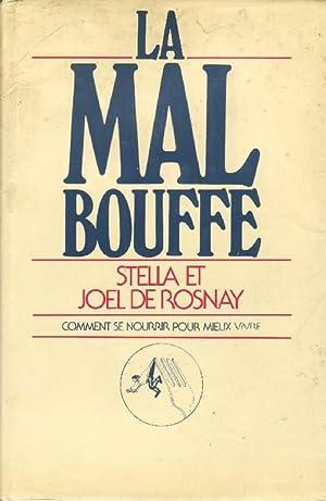LA MAL BOUFFE - COMMENT SE NOURRIR: STELLA ET JOEL