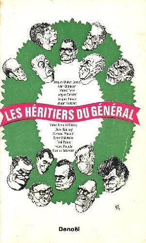 LES HERITIERS DU GENERAL -- M. DEBRE: CLAUDE ANGELI /