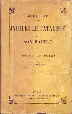 JACQUES LE FATALISTE ET SON MAITRE -: DIDEROT