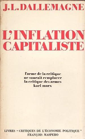 L INFLATION CAPITALISTE ---: J. - L.