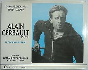 ALAIN GERBAULT ( 1893 - 1941 ): EMMANUEL DESCHAMPS &