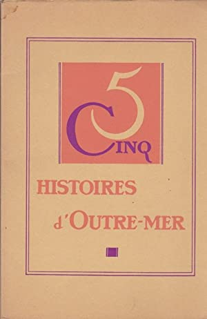 CINQ HISTOIRES D'OUTRE-MER : UN RÉVEILLON DANS: LOUIS BERTRAND /