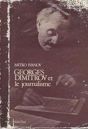 GEORGES DIMITROV ET LE JOURNALISME --: MITKO IVANOV