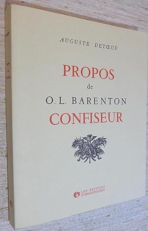 PROPOS DE O. L. BARENTON CONFISEUR ---: AUGUSTE DETOEUF /