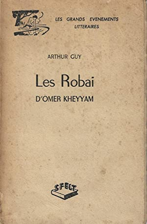 LES ROBAI D'OMER KHEYYAM - ÉTUDE SUIVIE: ARTHUR GUY