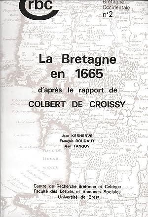LA BRETAGNE EN 1665 D'APRÈS LE RAPPORT: JEAN KERHERVÉ -