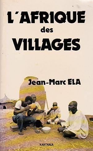L AFRIQUE DES VILLAGES --: JEAN-MARC ELA