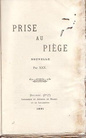 PRISE AU PIEGE - NOUVELLE ---: XXX