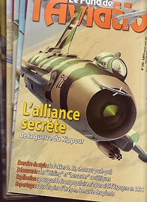 LE FANA DE L AVIATION - 2007 - 12 n° ( ALLIANCE SECRETE DE LA GUERRE DU KIPPOUR / TIGRE ...