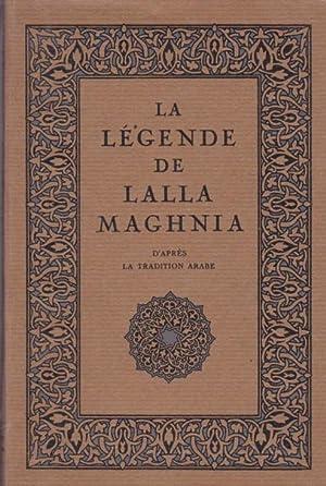 LA LÉGENDE DE LALLA MAGHANIA - D'APRÈS: A. MARAVAL-BERTHOIN