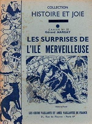 LES SURPRISE DE L ILE MERVEILLEUSE ---: GERAUD MARGAY