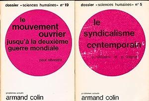 LE SYNDICALISME CONTEMPORAIN + LE MOUVEMENT OUVRIER: P. SILVESTRE -